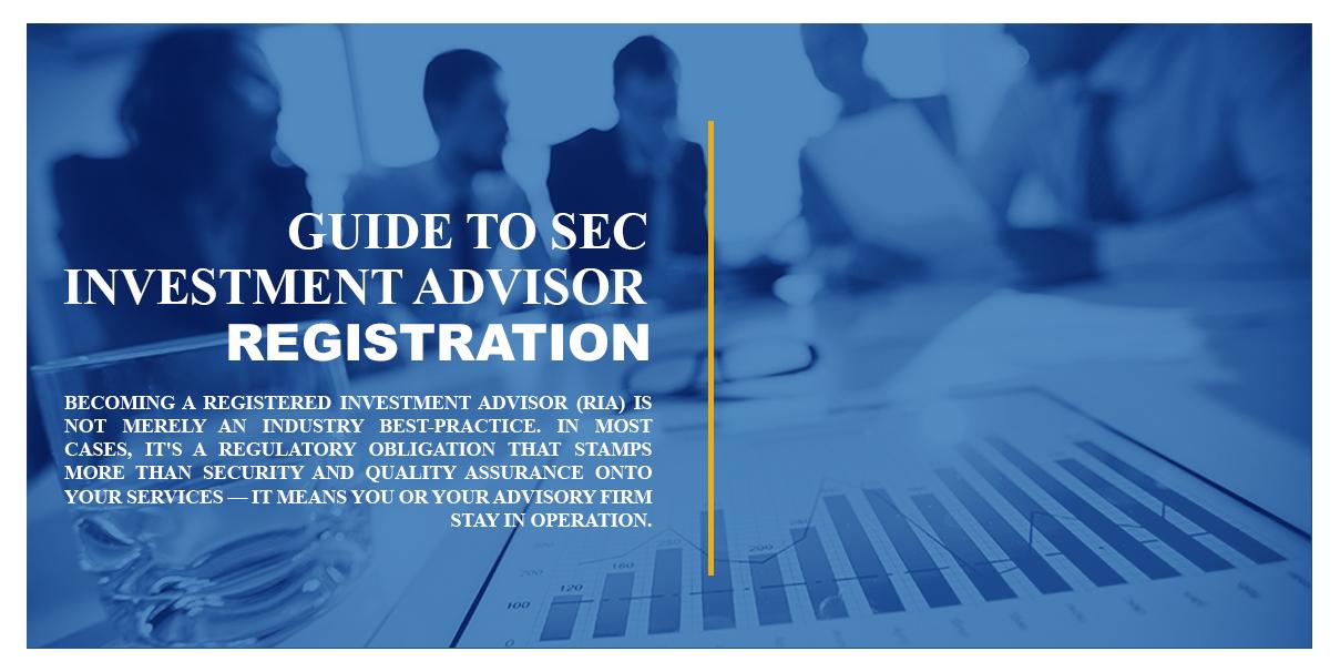 Guide to SEC IA Registration